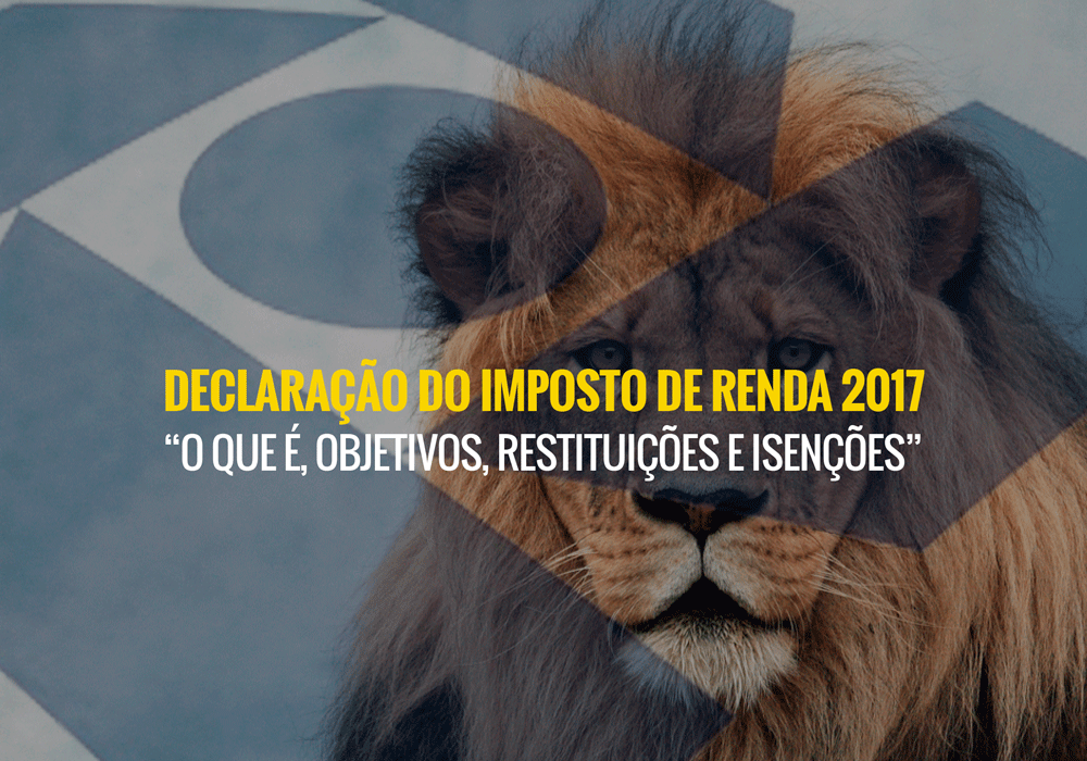 Declaracao Do Imposto De Renda 2017