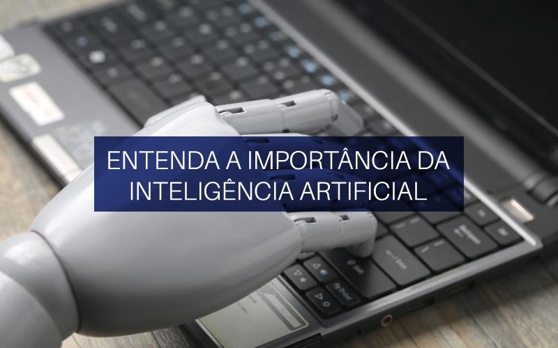 Importância Da Inteligência Artificial