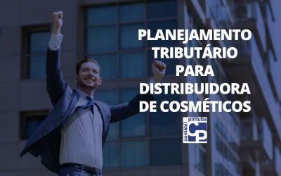 Planejamento Tributário Para Distribuidora De Cosméticos