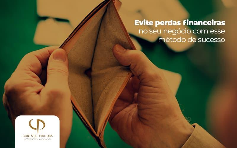 Evite Perdas Financeira No Seu Negocio Com Esse Metodo De Sucesso Post (1) - Contabilidade Em Pirituba | Contábil Pirituba